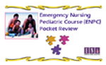 Emergency Nursing Pediatric Course Pocket Review (Third Edition)