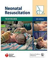 NRP Textbook of Neonatal Resuscitation (with DVD) 6th Edition