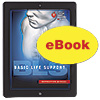 Basic Life Support (BLS) Instructor Manual eBook Edition (2015)
